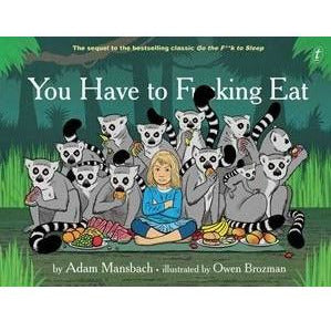 You Have to F**king Eat Book