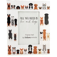 All You Need is Love & Dogs Frame 4x6