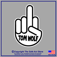 Middle Finger PA Gov. Tom Wolf Decal