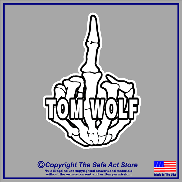 Middle Finger  Tom Wolf Decal