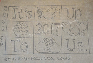"""It's Up to Us"" with customized center block *PATTERN ONLY* 18"" x 30""  Hooked Rug Pattern"