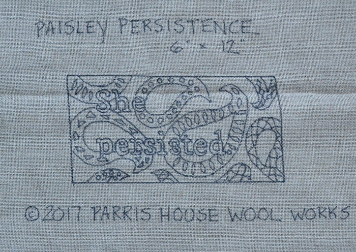 "Paisley Persistence - She Persisted"" *PATTERN ONLY* 6"" x 12""  Hooked Rug Pattern"