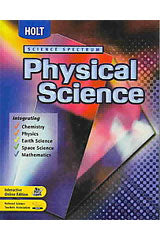 2004 Holt Science Spectrum: Physical Science Student Edition