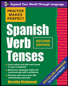 PRACTICE MAKES PERFECT: SPANISH VERB TENSES 2/E
