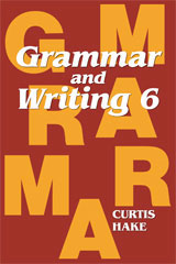 Grammar & Writing Homeschool Kit Grade 6 2nd Edition