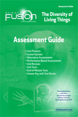 ScienceFusion Assessment Guide Module B Grades 6-8 Module B: The Diversity of Living Things
