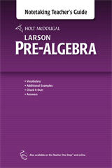 Holt McDougal Larson Pre-Algebra Teacher's Notetaking Guide