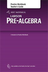 Holt McDougal Larson Pre-Algebra Practice Workbook Teacher's Guide