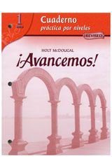McDougal Littell íAvancemos! Cuaderno: Practica por niveles (Student Workbook) with Review Bookmarks Level 1