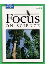 2004 Steck-Vaughn Focus on Science Teacher's Guide Level D