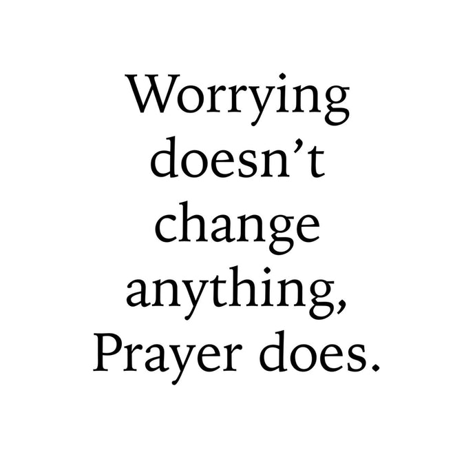 Prayer does