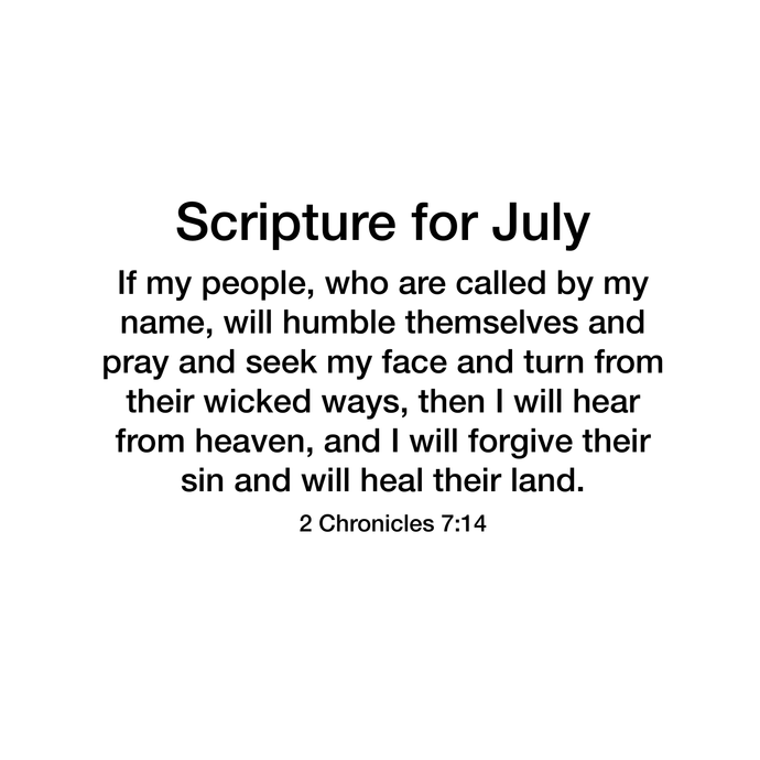 Scripture for July