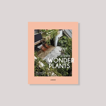 Ultimate Wonder Plants, Your Urban Jungle Interior by Schampaert