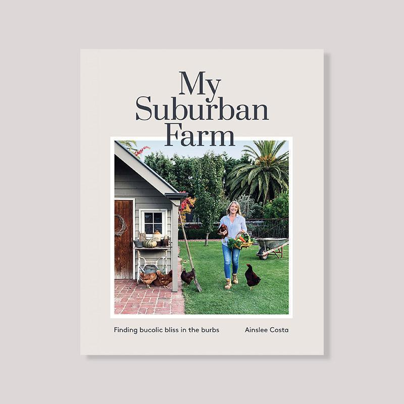 My Suburban Garden by Ainslee Costa