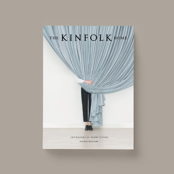 The Kinfolk Home by Nathan Williams