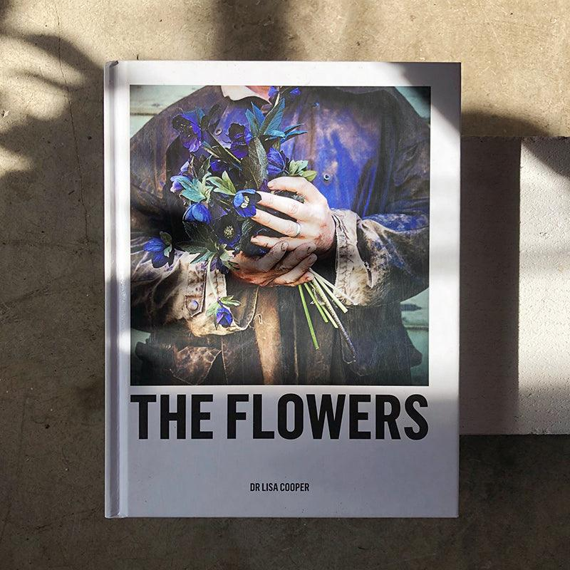 The Flowers by Lisa Cooper