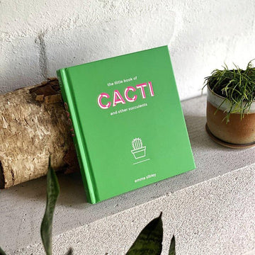 The Little Book of Cacti and Other Succulents by Emma Sibley - THE PLANT SOCIETY ONLINE OUTPOST