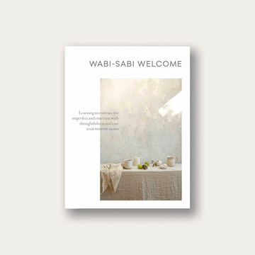 Wabi-Sabi Welcome by Julie Pointer Adams