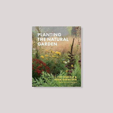 Planting the Natural Garden by Piet Oudolf