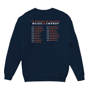 'Music & Improv' Acoustic Tour Crewneck