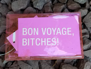 Bon Voyage, Bitches! Pink Luggage Tags