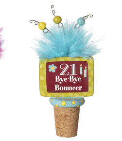 Twenty one Bye Bye Bouncer Wine Bottle Stopper