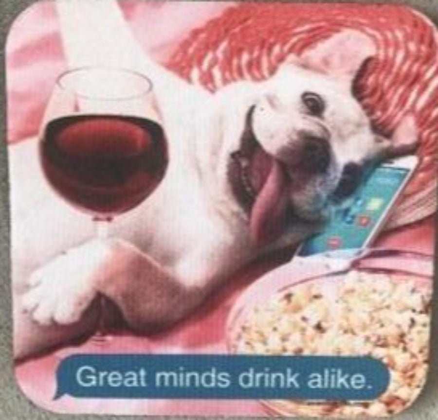 Great Minds Drink Alike Neoprene Coaster