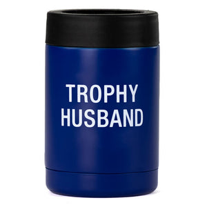 Trophy Husband Can Bottle Insulated Cooler Coozie