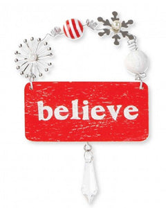 Believe Hanging Plaque Ornament