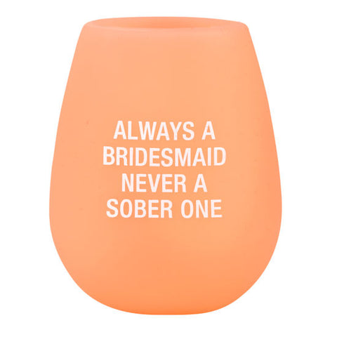Silicone Always a Bridesmaid Wine Glass