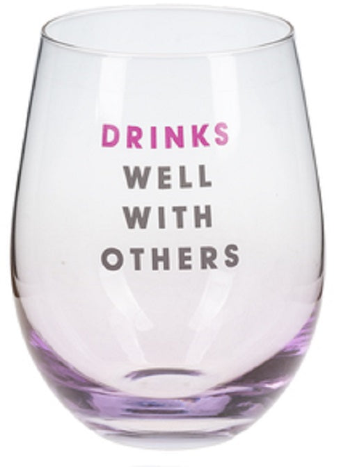 Drinks Well With Others Stemless Wine Glass
