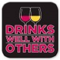 Drinks Well with Others Drink Coasters