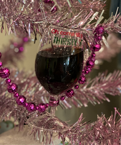 Oh Come all You Thirsty Red Wine Glass Ornament