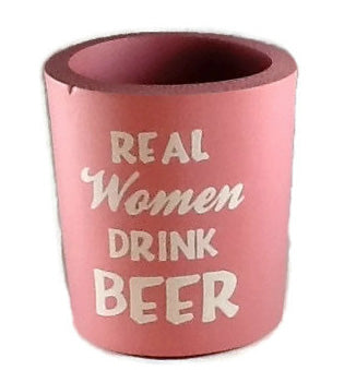 Pink Real Women Drink Beer Can Cooler
