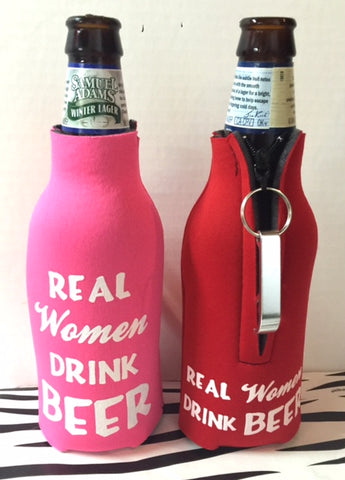 Pink Real Women Drink Beer  Bottle Cooler
