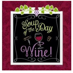 The Soup of the Day is Wine Coaster