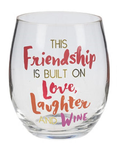 This Friendship is Built on Love Stemless Wine Glass