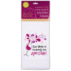This Wine is Making me Awesome Kitchen Towel