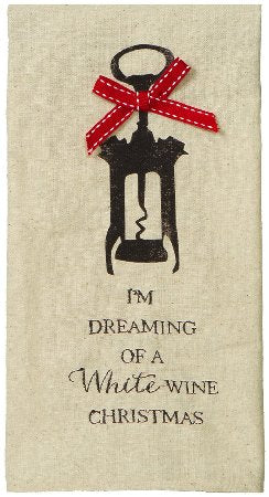 I'm Dreaming of a White Wine Christmas Kitchen Towel