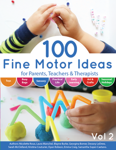 100 Fine Motor Ideas for Parents, Teachers, & Therapists