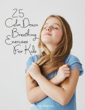 Load image into Gallery viewer, 25 Calm Down Breathing Exercises for Kids