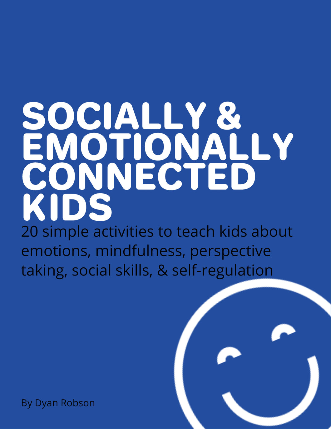 Socially & Emotionally Connected Kids