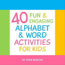 Load image into Gallery viewer, 40 Fun & Engaging Alphabet & Word Activities for Kids