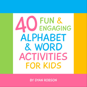 40 Fun & Engaging Alphabet & Word Activities for Kids