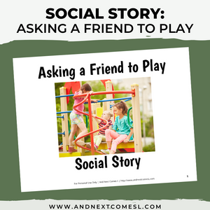 Asking a Friend to Play Social Story