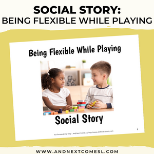 Being Flexible Social Story