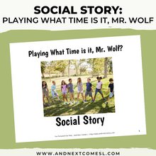 Load image into Gallery viewer, Playing What Time is it, Mr. Wolf? Social Story