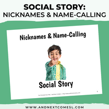 Load image into Gallery viewer, Nicknames & Name Calling Social Story