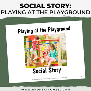 Playing at the Playground Social Story