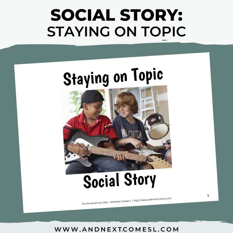 Staying on Topic Social Story